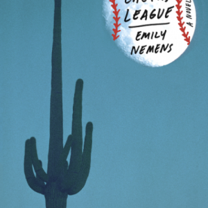 Book Cover for The Cactus League by Emily Nemes