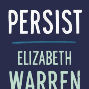 Book cover for Persist by Elizabeth Warren